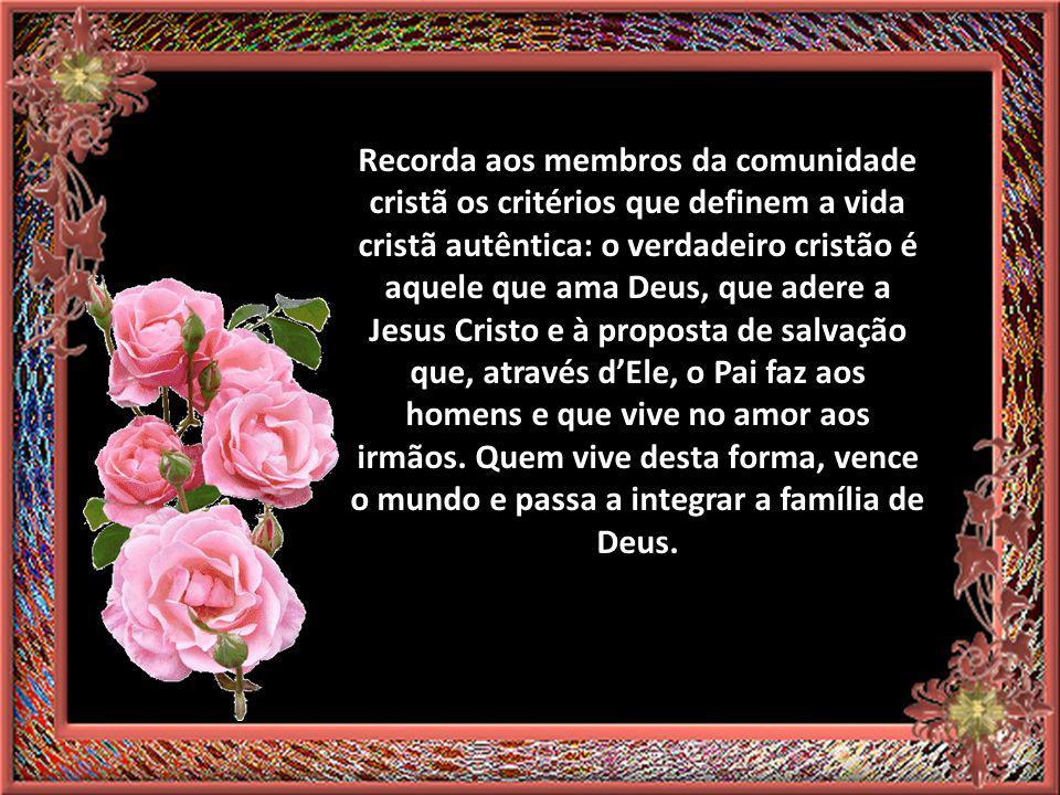 (2ª leitura (2ª leitura ) A fé em Jesus Cristo, o Filho de Deus, nos leva a participar de sua vitória sobre o mundo), isto é, da vitória do amor e da