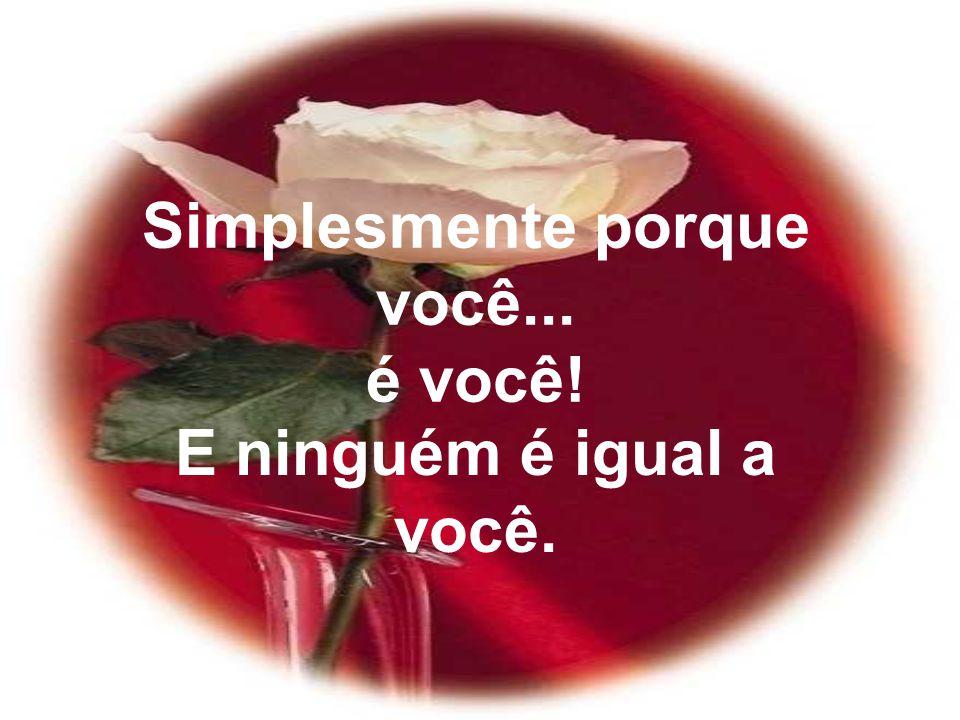 Quer coisa melhor do que isso ? Autor Desconhecido www.mensagensvirtuais.com.br