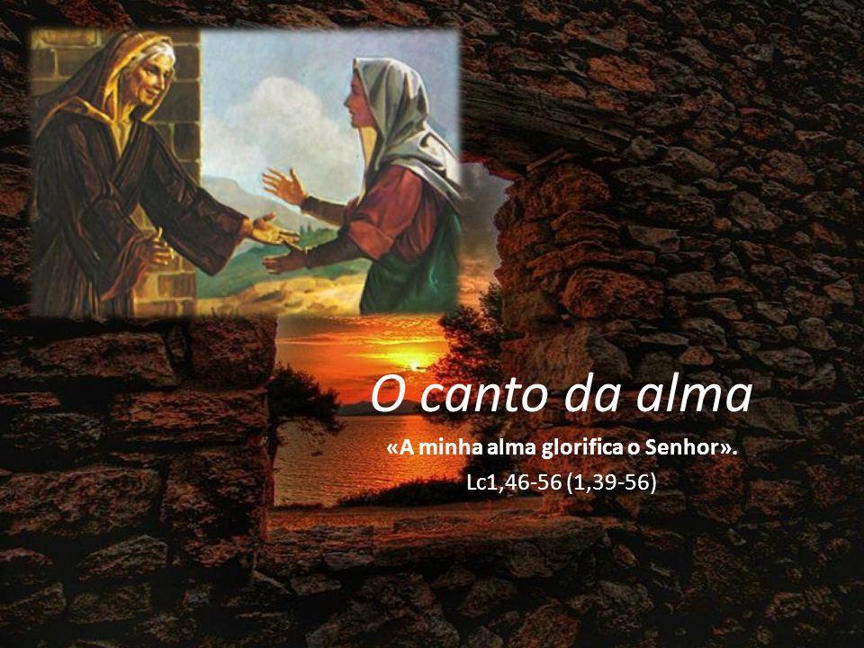 Maria dá graças a Deus e anuncia as maravilhas da redenção.