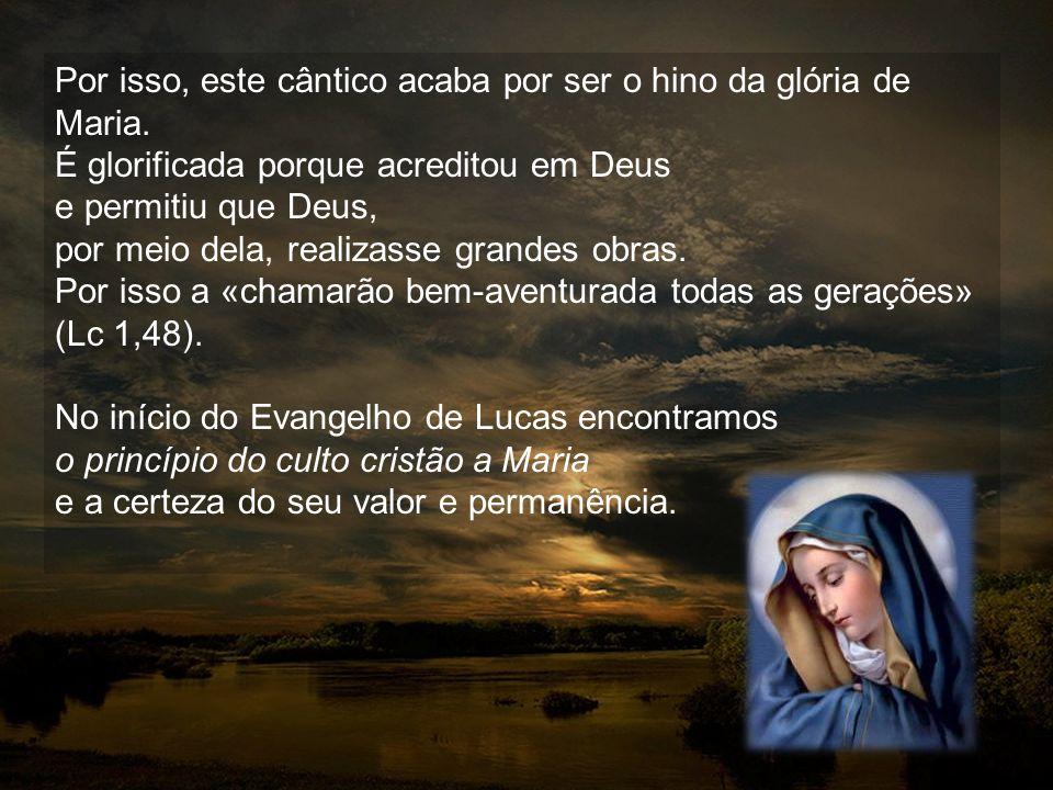 Todos nós felicitamos Maria e felicitamo-nos a nós mesmos porque através d'Ela chega a grande epopeia de Deus em favor de toda a humanidade, mesmo par