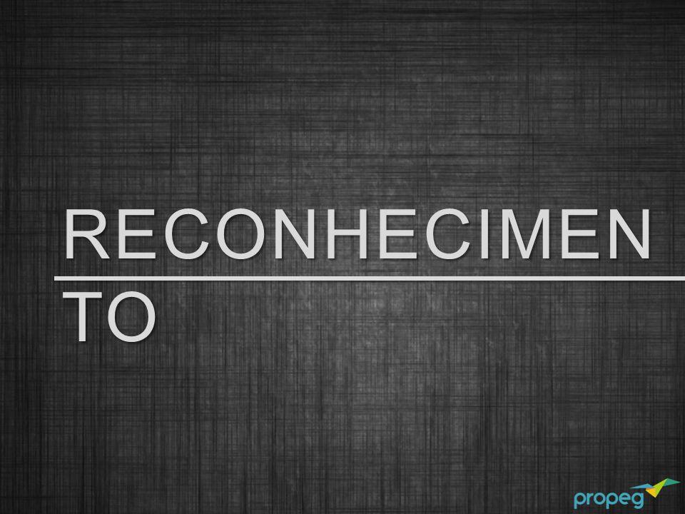 RECONHECIMEN TO