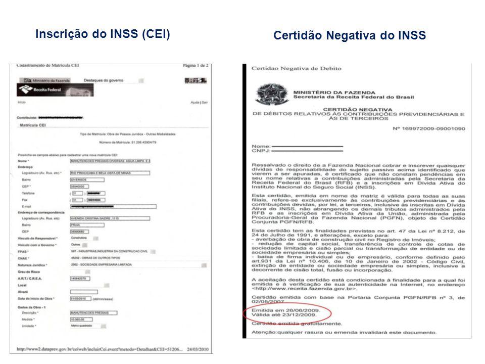Inscrição do INSS (CEI) Certidão Negativa do INSS