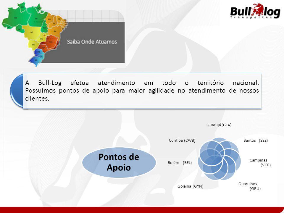 A Bull-Log efetua atendimento em todo o território nacional. Possuímos pontos de apoio para maior agilidade no atendimento de nossos clientes. Pontos
