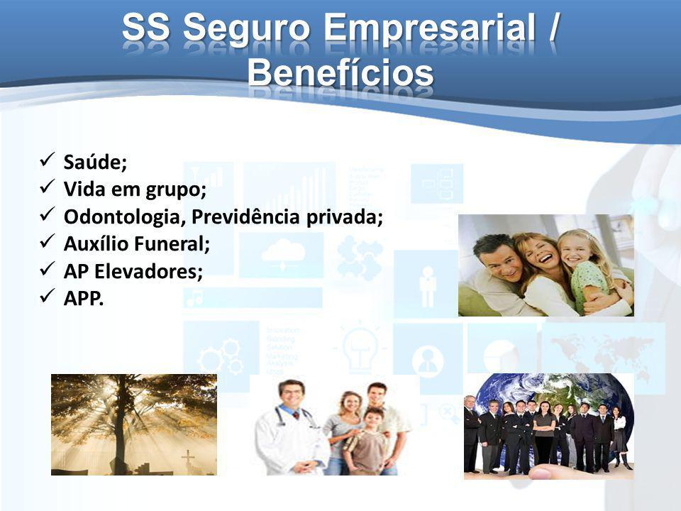Saúde; Vida em grupo; Odontologia, Previdência privada; Auxílio Funeral; AP Elevadores; APP.