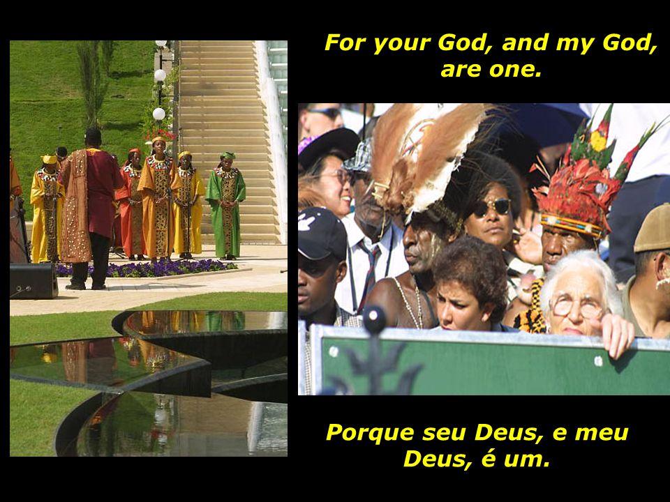Irmãos e irmãs, nenhum é estranho, depois que Deus terminou Sua criação.