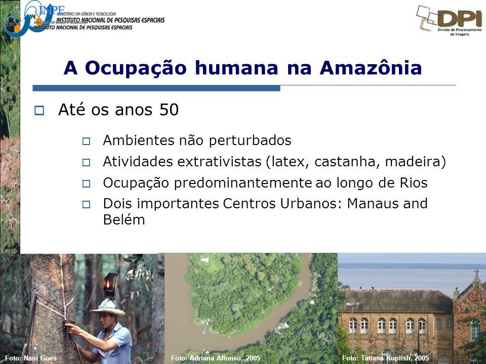 Representação com Espaço Celular em SIG - Aplicação com Dado de Uso e Cobertura da Terra A Ocupação humana na Amazônia  Até os anos 50  Ambientes nã