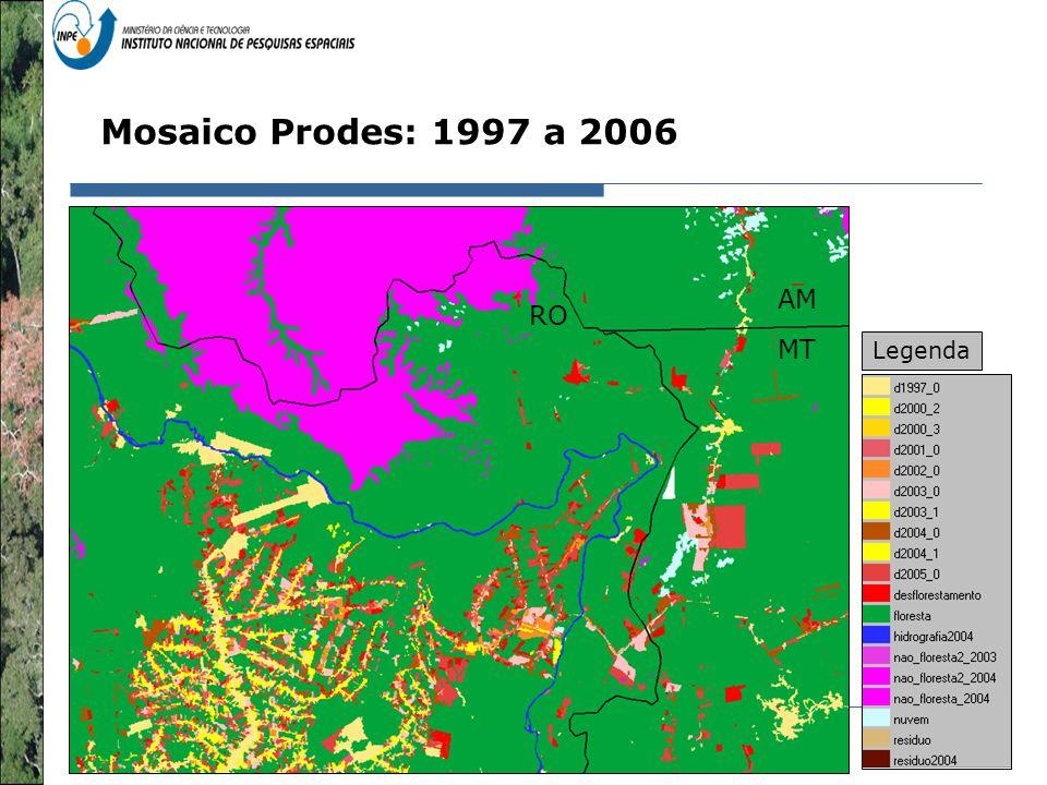 Representação com Espaço Celular em SIG - Aplicação com Dado de Uso e Cobertura da Terra RO Mosaico Prodes: 1997 a 2006 MT AM Legenda