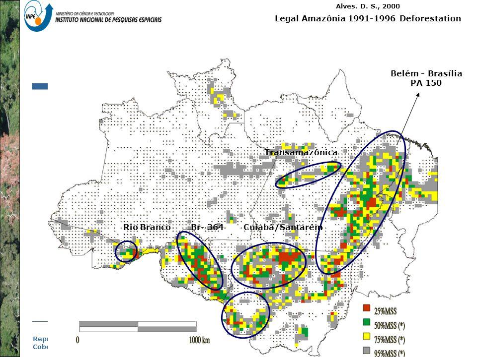 Representação com Espaço Celular em SIG - Aplicação com Dado de Uso e Cobertura da Terra Alves. D. S., 2000 Legal Amazônia 1991-1996 Deforestation Bel