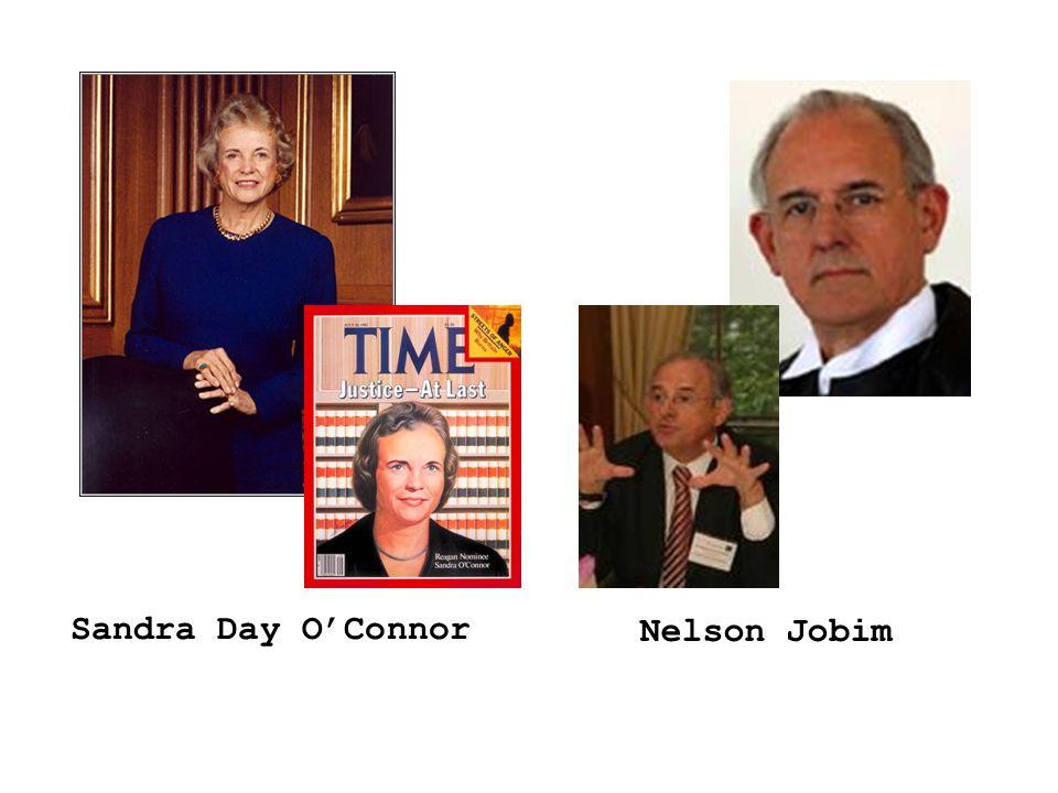 Sandra Day O'Connor Nelson Jobim