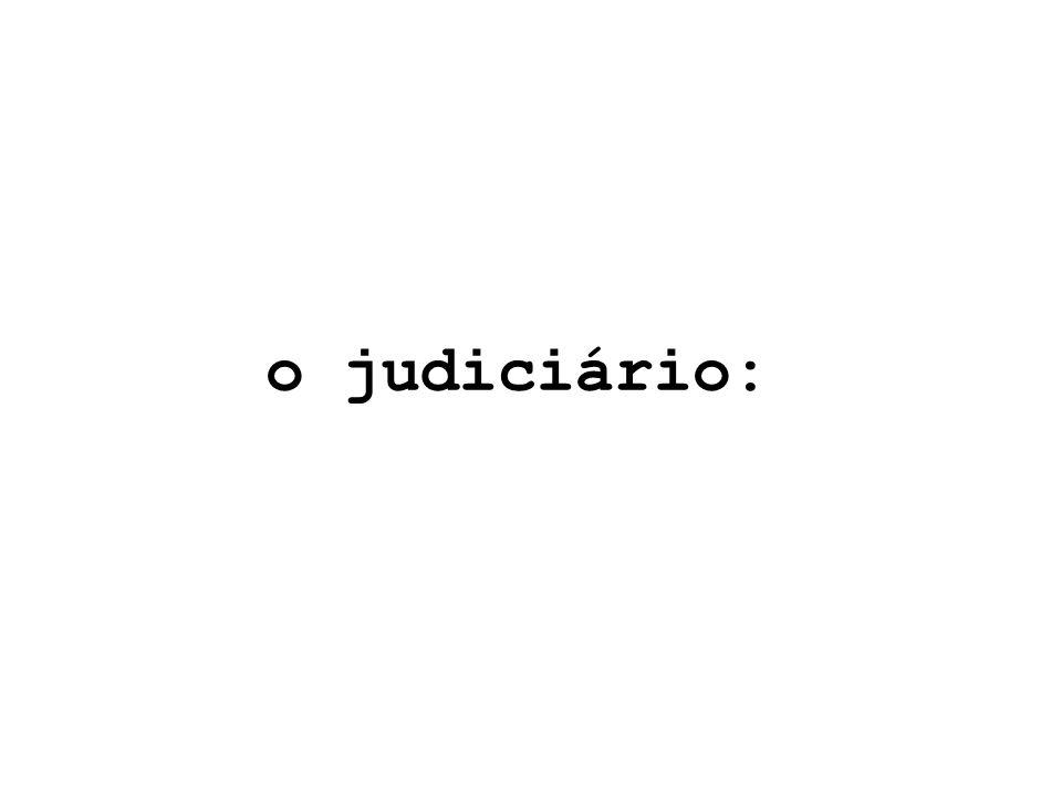 o judiciário:
