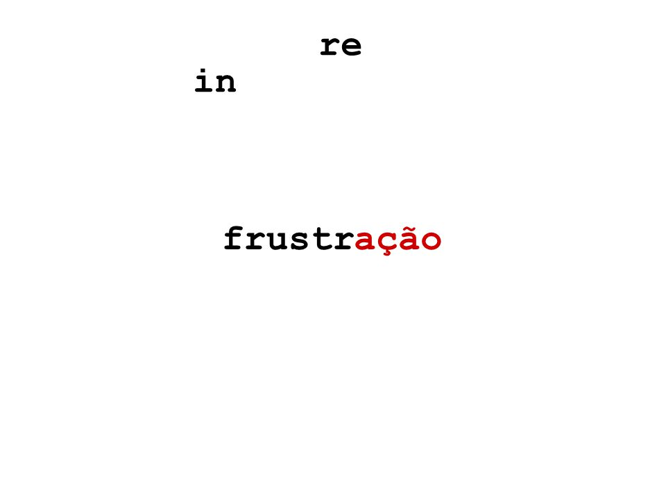 açãofrustr re in