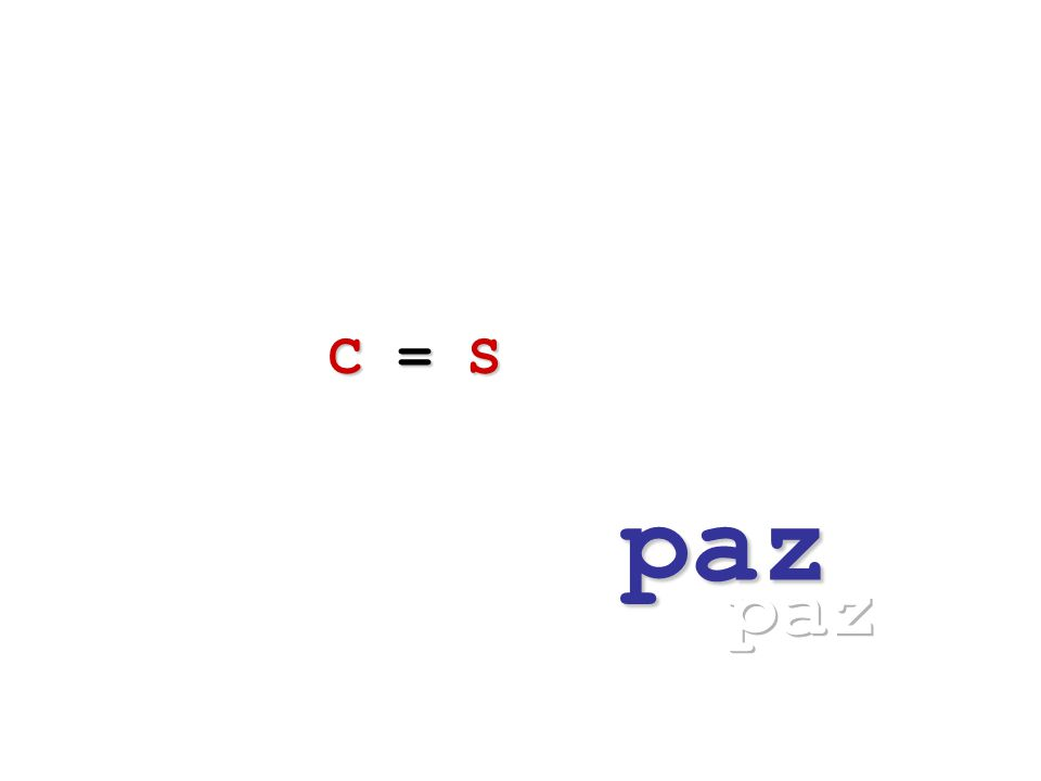 C = S C = S paz
