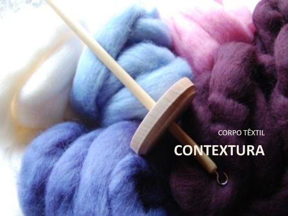 Contextura Contextura: Estrutura do tecido.