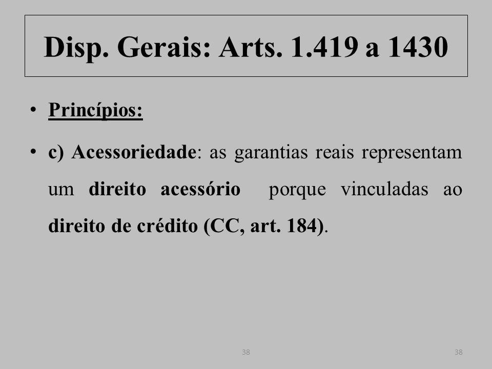 Disp.Gerais: Arts. 1.419 a 1430 Art. 184.
