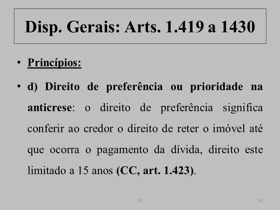Disp.Gerais: Arts. 1.419 a 1430 Art. 1.423.