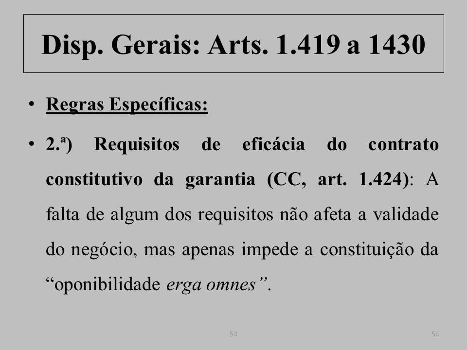 Disp.Gerais: Arts. 1.419 a 1430 Regras Específicas: 2.ª) (CC, art.