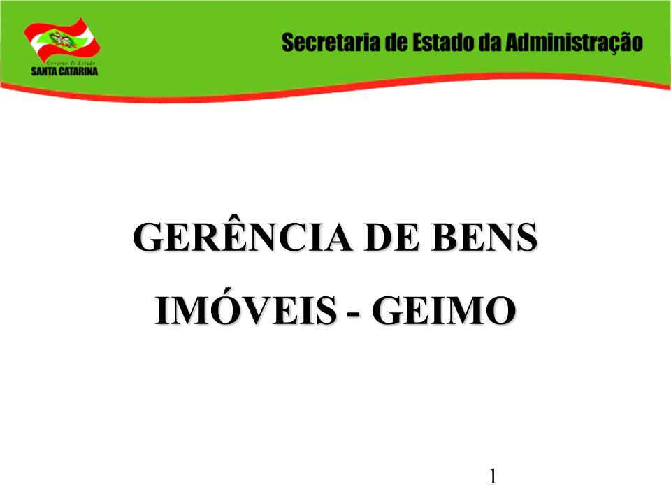 1 GERÊNCIA DE BENS IMÓVEIS - GEIMO