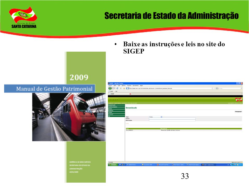 33 Baixe as instruções e leis no site do SIGEP
