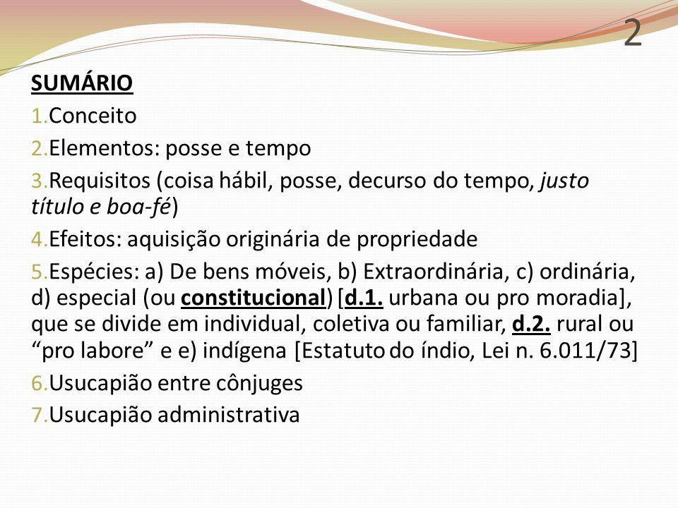 13 3.USUCAPIÃO ORDINÁRIA CC. Art. 1.242.