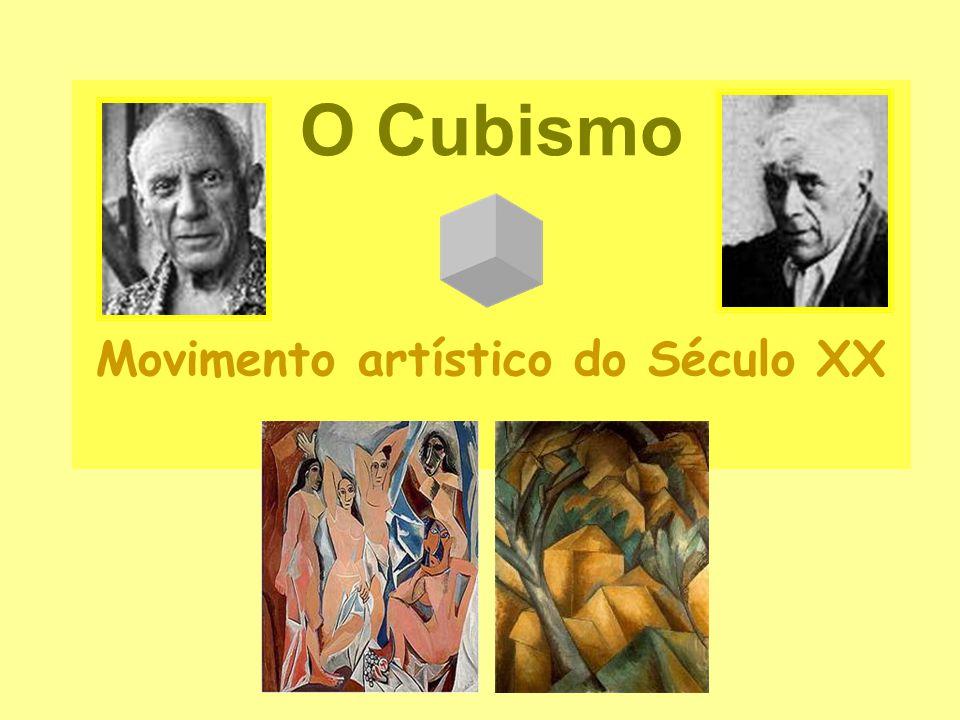 O Cubismo Movimento artístico do Século XX