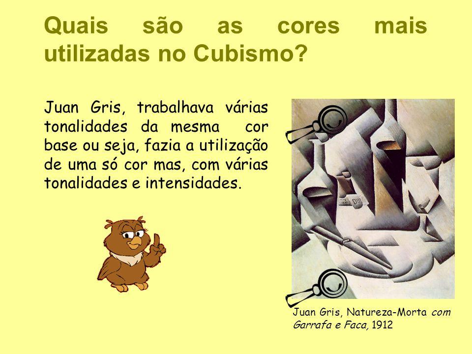 Quais são as cores mais utilizadas no Cubismo? Juan Gris, trabalhava várias tonalidades da mesma cor base ou seja, fazia a utilização de uma só cor ma
