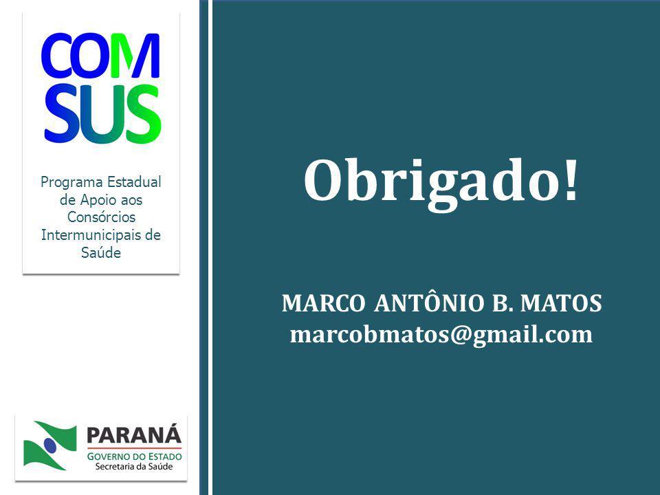 Programa Estadual de Apoio aos Consórcios Intermunicipais de Saúde Obrigado.