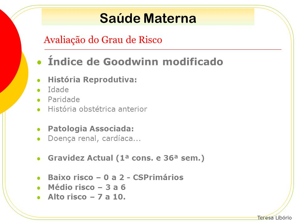 Teresa Libório Rastreio Pré-natal - 2º Trimestre Rastreio bioquímico - entre as 15 e as 20 semanas: ß hCG ( ↑ T21) α-fetoproteína ( ↓ T21).