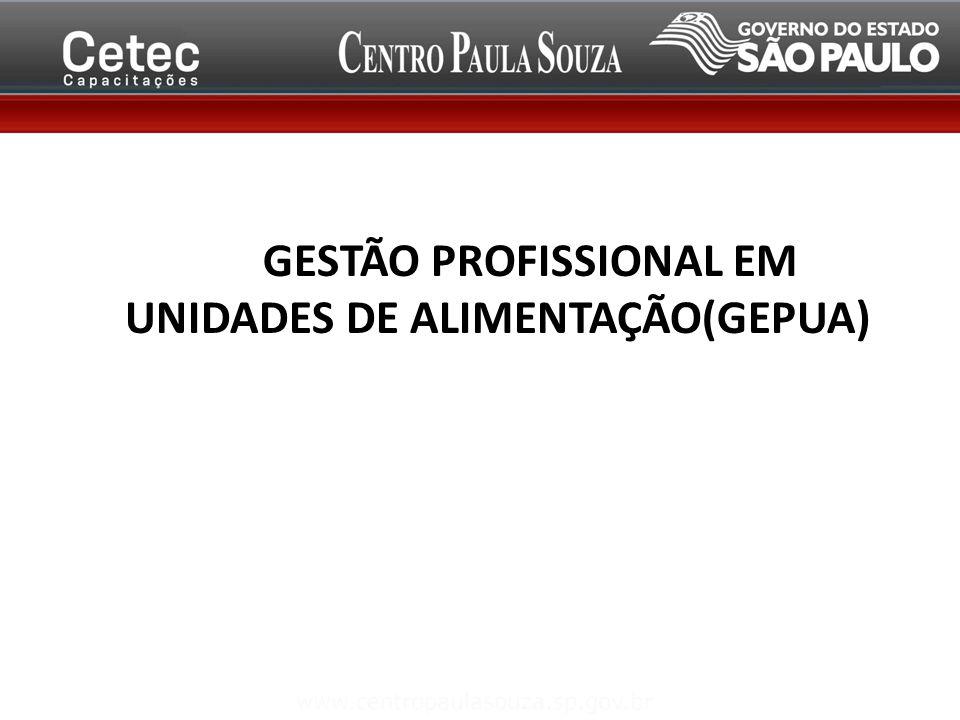 GESTÃO PROFISSIONAL EM UNIDADES DE GESTÃO PROFISSIONAL EM UNIDADES DE ALIMENTAÇÃO(GEPUA) (TNGH)
