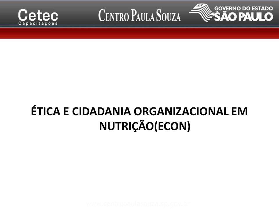 ÉTICA E CIDADANIA ORGANIZACIONAL EM NUTRIÇÃO(ECON)