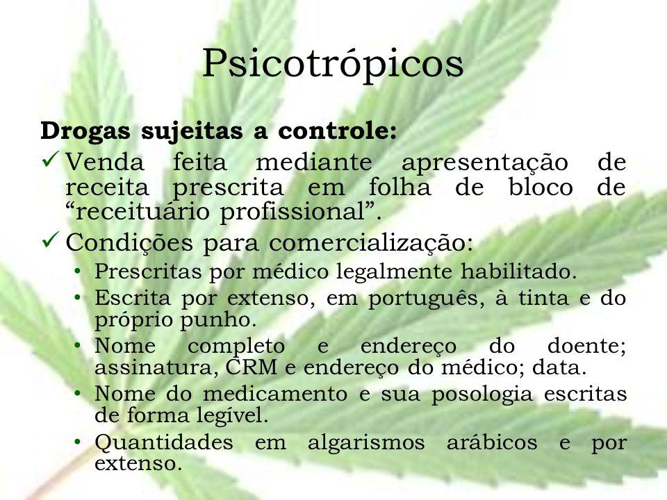 """Psicotrópicos Drogas sujeitas a controle: Venda feita mediante apresentação de receita prescrita em folha de bloco de """"receituário profissional"""". Cond"""