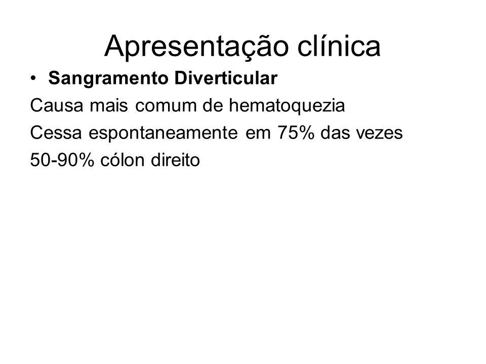 Apresentação clínica Sangramento Diverticular Causa mais comum de hematoquezia Cessa espontaneamente em 75% das vezes 50-90% cólon direito