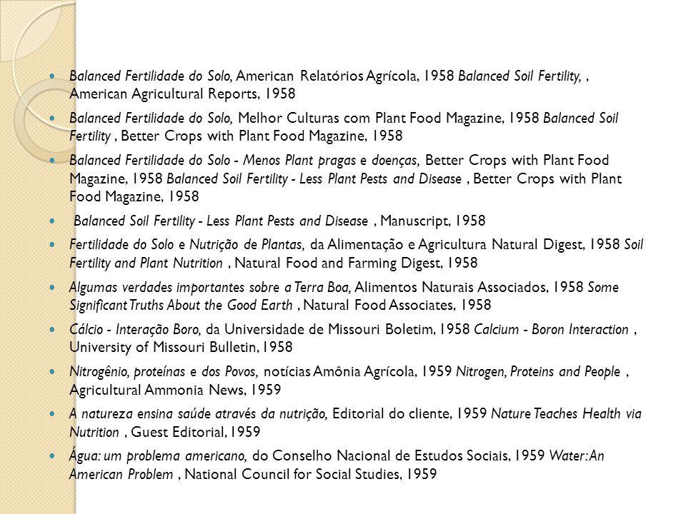 Balanced Fertilidade do Solo, American Relatórios Agrícola, 1958 Balanced Soil Fertility,, American Agricultural Reports, 1958 Balanced Fertilidade do