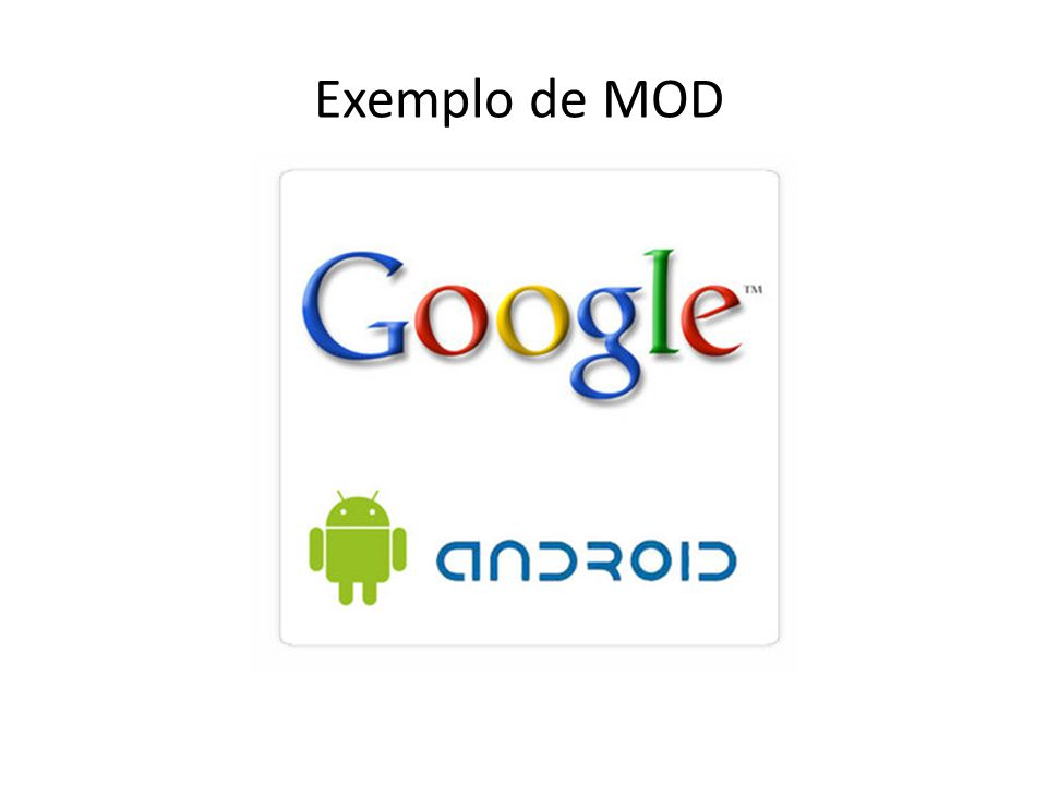 Exemplo de MOD