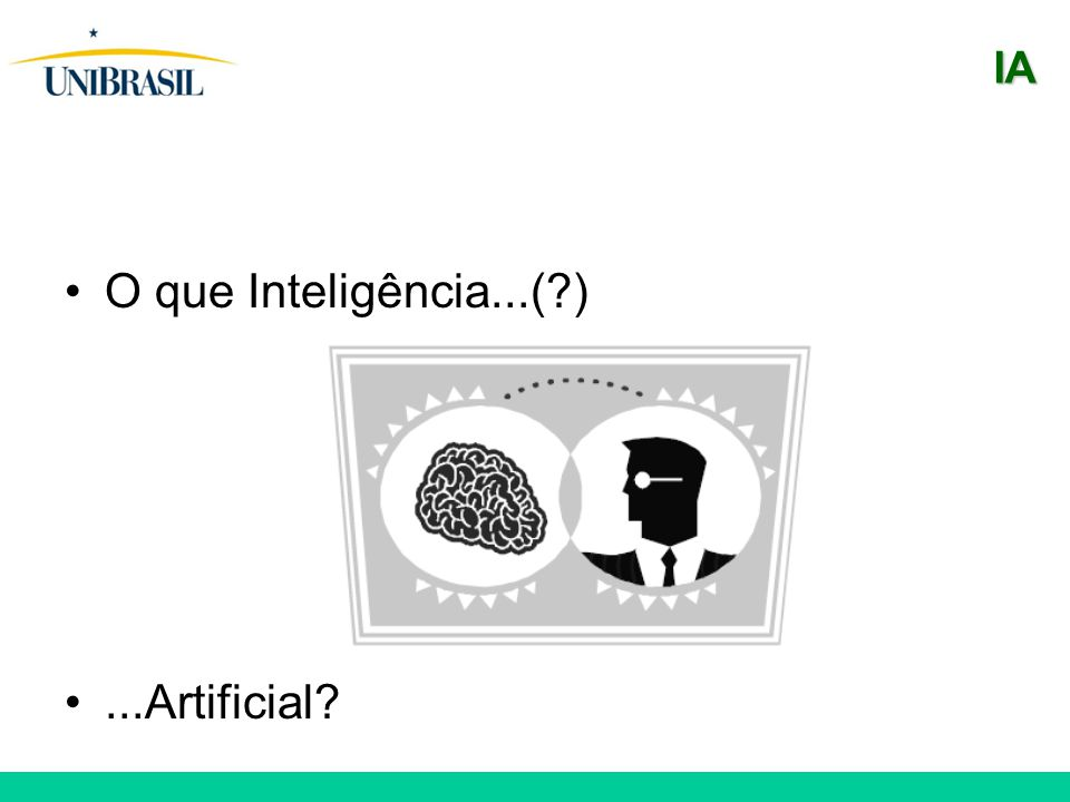 IA O que Inteligência...(?)...Artificial?