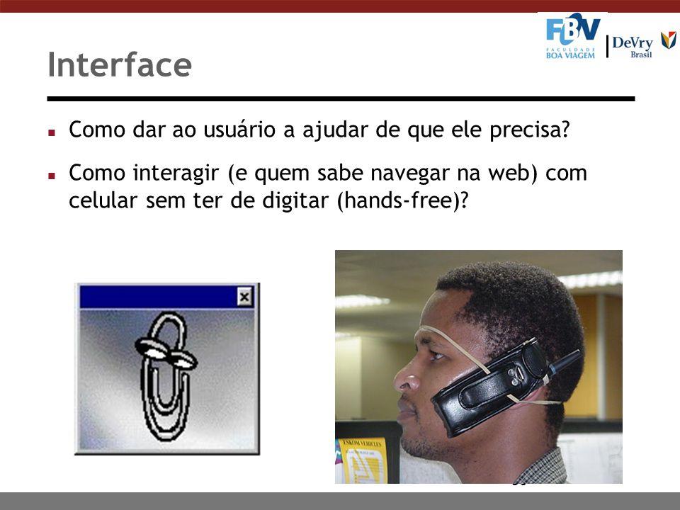 36 Interface n Como dar ao usuário a ajudar de que ele precisa.