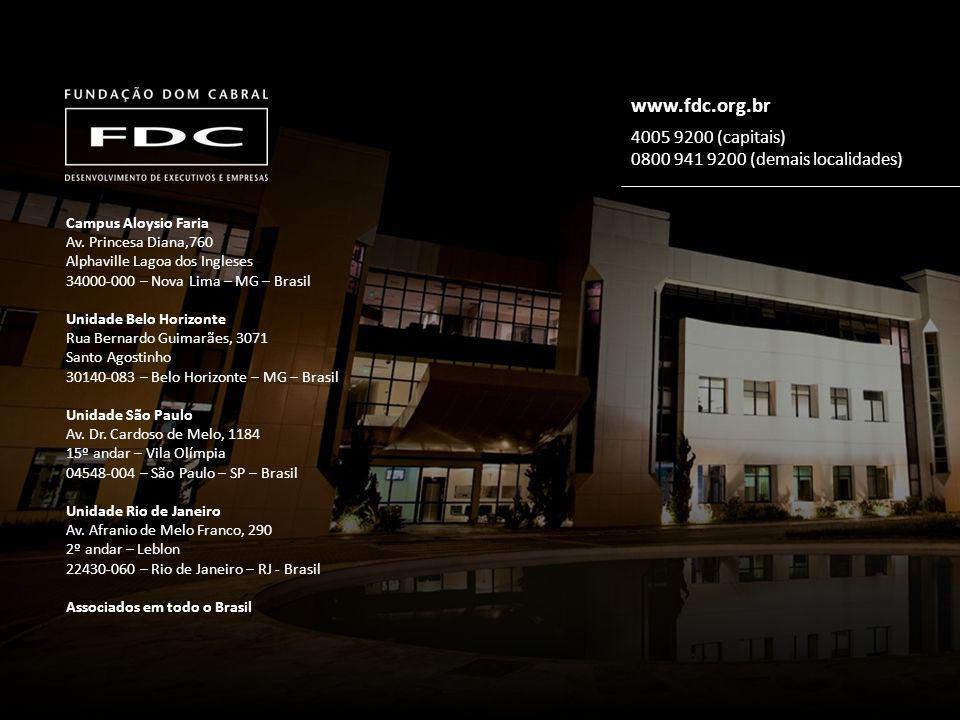 Campus Aloysio Faria Av. Princesa Diana,760 Alphaville Lagoa dos Ingleses 34000-000 – Nova Lima – MG – Brasil Unidade Belo Horizonte Rua Bernardo Guim