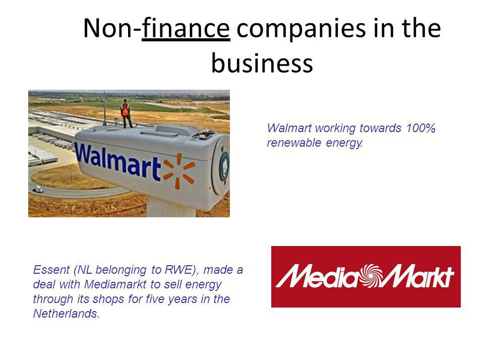 Non-finance companies in the business Walmart working towards 100% renewable energy.