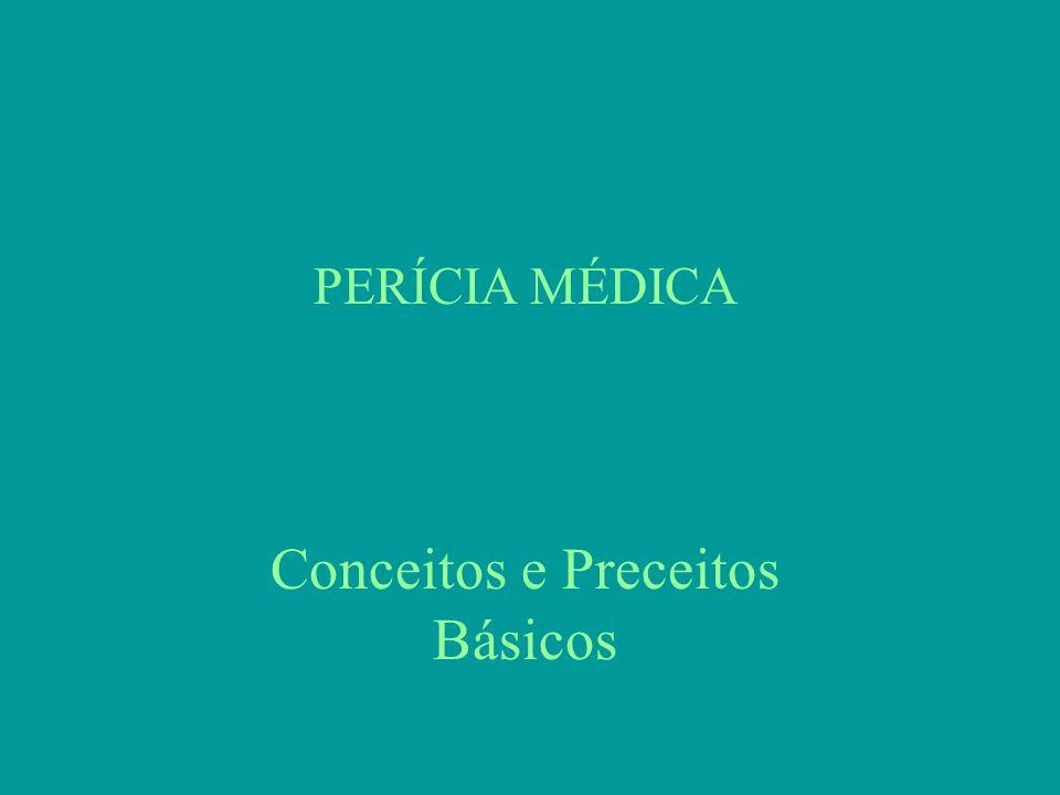 Perícia Médica Bases Legais Leis gerais exercício medicina Legislação geral – Const.
