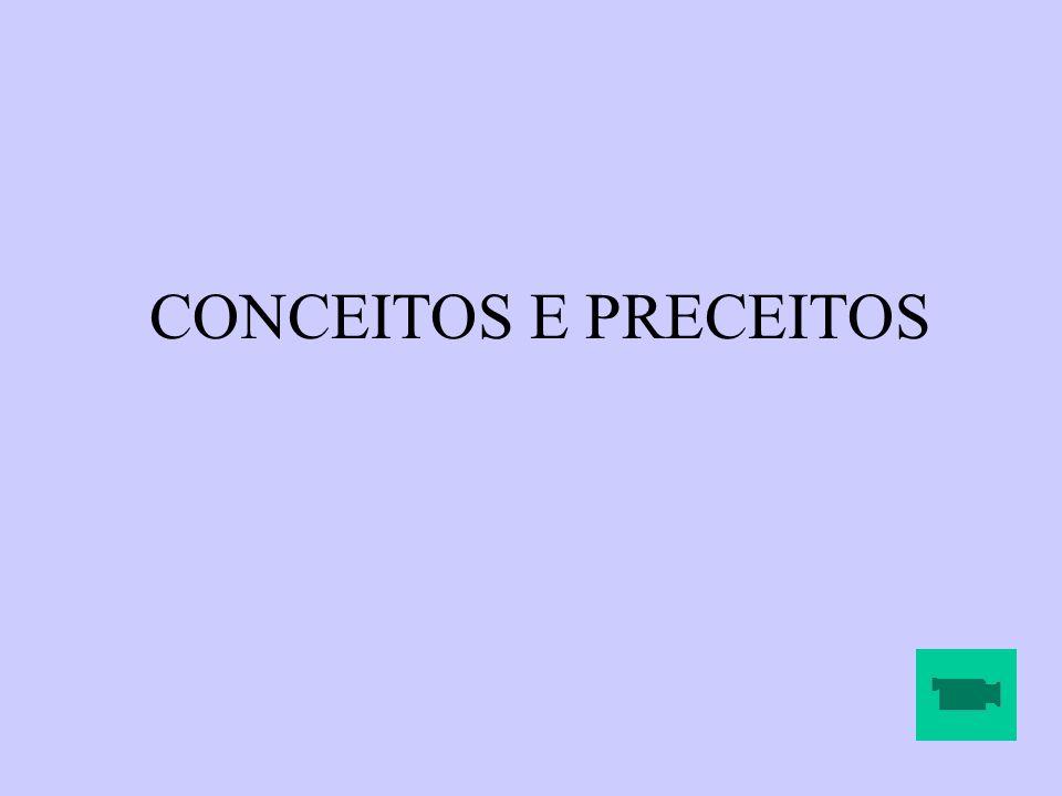 CONCEITOS E PRECEITOS