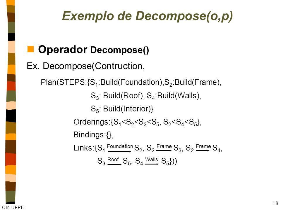 CIn-UFPE 18 nOperador Decompose() Ex.