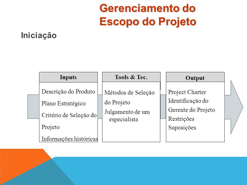 É o processo formal de autorização de um novo projeto ou de continuidade de um projeto já existente para a passagem para uma nova fase. De uma maneira