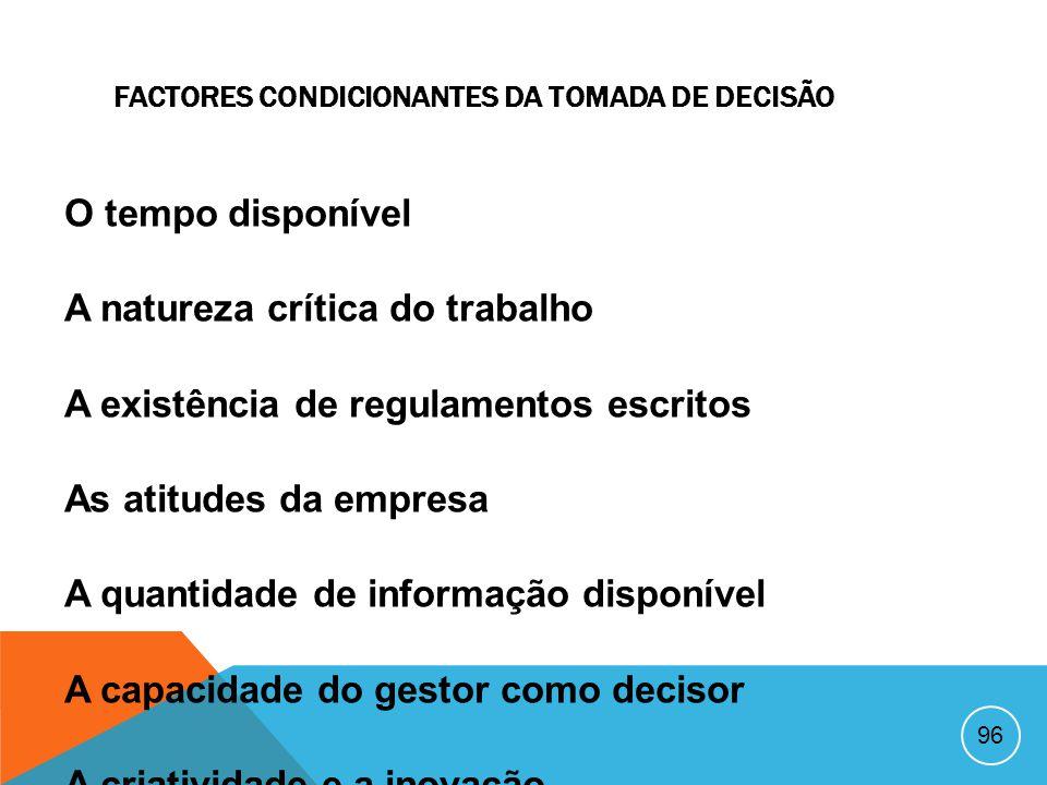 95 MODELOS DE TOMADA DE DECISÃO Modelo de decisão racional Modelo de decisão intuitiva Modelo de decisão improvisacional