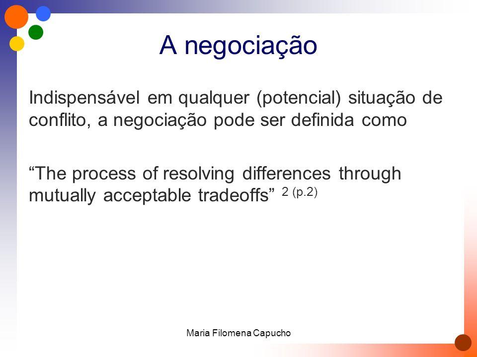 """A negociação Indispensável em qualquer (potencial) situação de conflito, a negociação pode ser definida como """"The process of resolving differences thr"""