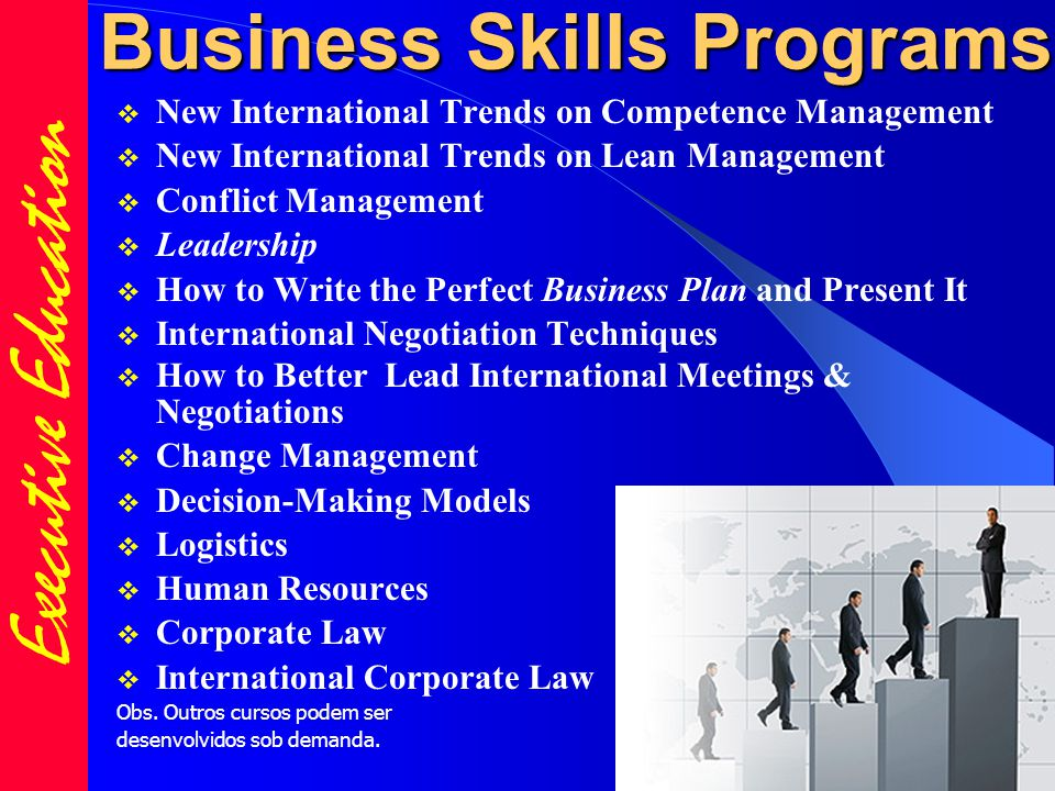 Business Skills Programs  New International Trends on Competence Management  New International Trends on Lean Management  Conflict Management  Lea