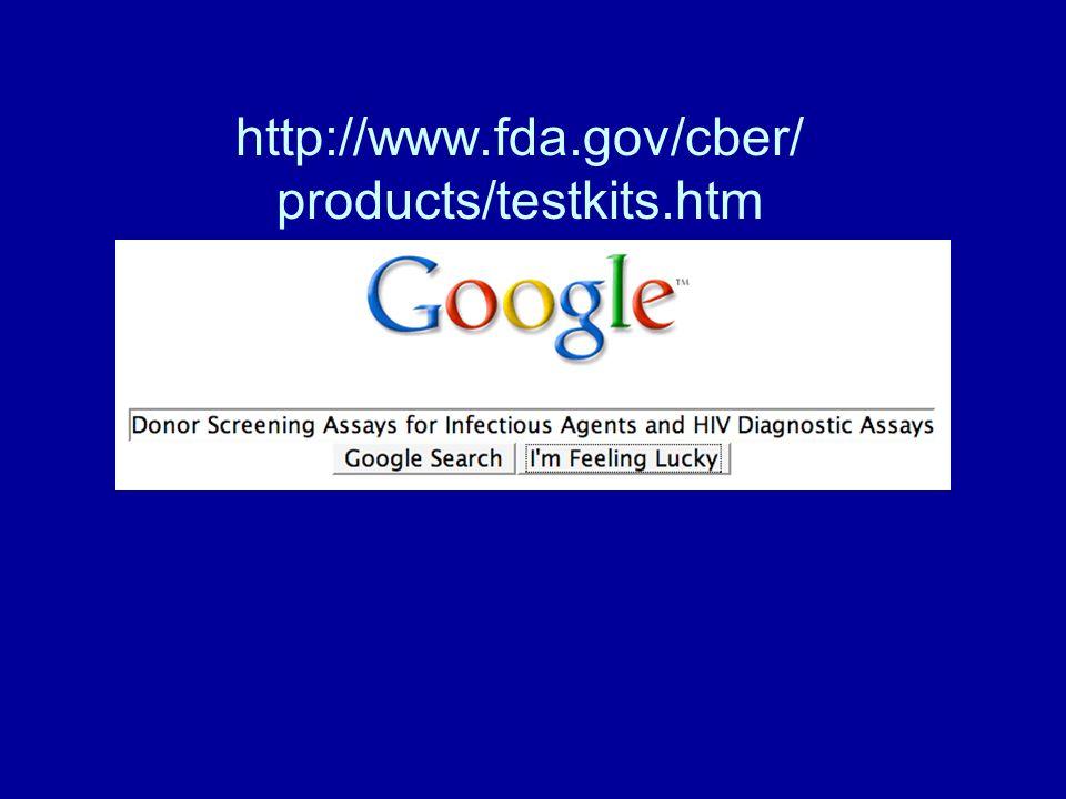 http://www.fda.gov/cber/ products/testkits.htm