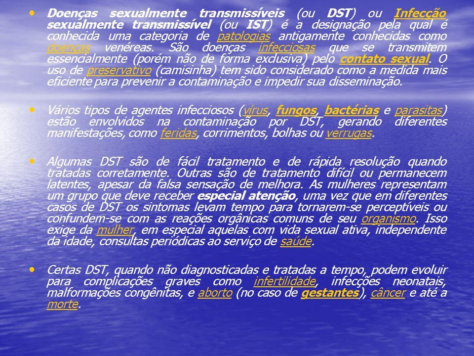 Doenças sexualmente transmissíveis (ou DST) ou Infecção sexualmente transmissível (ou IST) é a designação pela qual é conhecida uma categoria de patol
