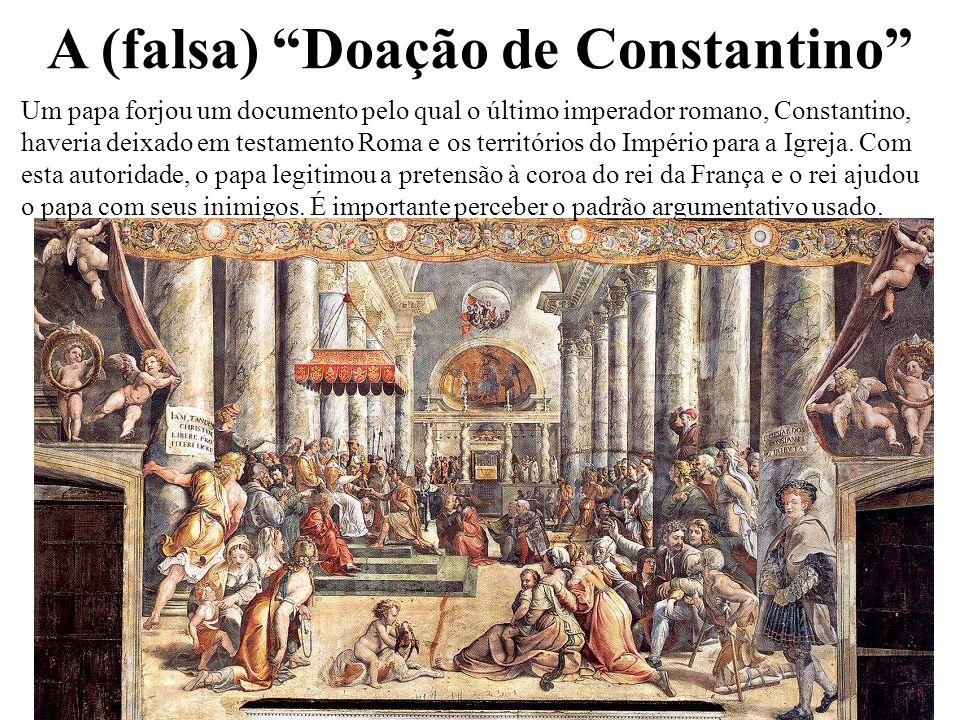 """A (falsa) """"Doação de Constantino"""" 24 Um papa forjou um documento pelo qual o último imperador romano, Constantino, haveria deixado em testamento Roma"""