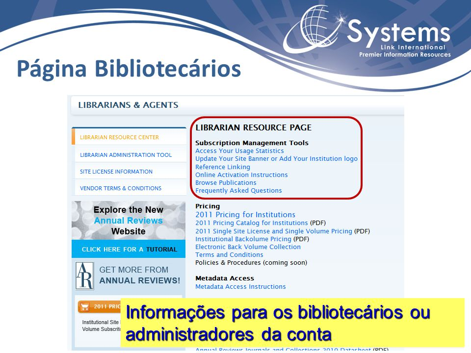 Página Bibliotecários Informações para os bibliotecários ou administradores da conta