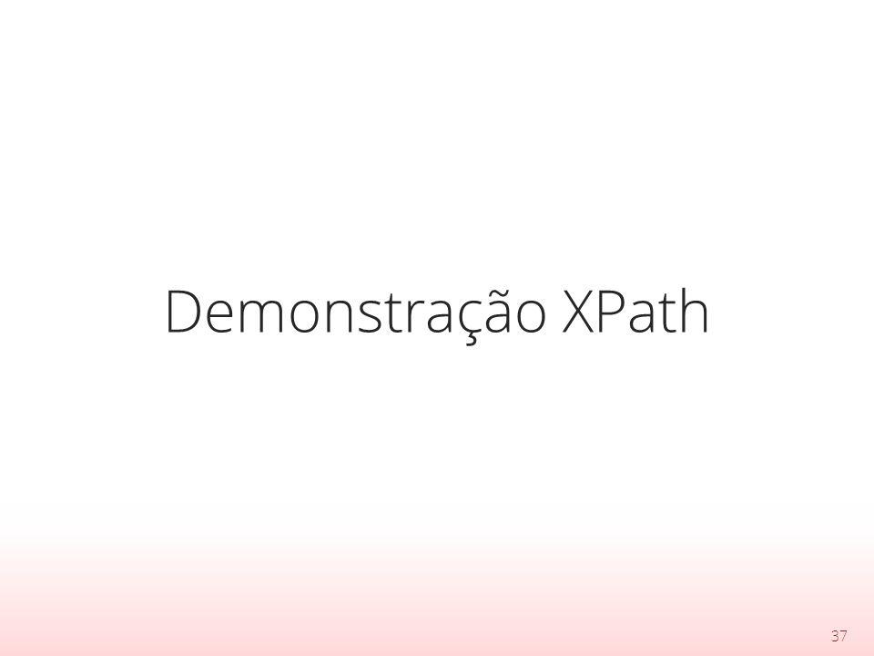 Demonstração XPath 37