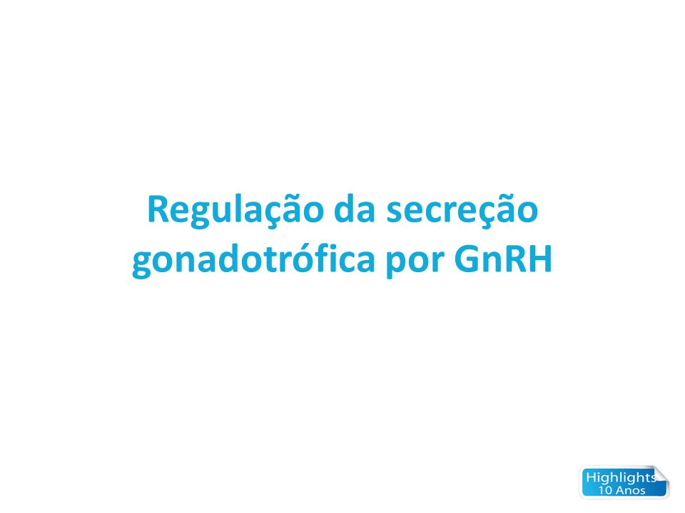 GnRH Pulse Frequency -20-15-10-505101520 0 10 20 30 600 400 200 0 0 10 20 30 0 50 100 150 90'60'120' LH (U/L) FSH (U/L) E2 (pg/ml) PROG (ng/ml) Days from ovulation Idiopatic HH Acquired HH Hypothalamic Amenorrhea Normal range (Mean ± SD, n=24 healthy women) Pulsatile GnRH RX Changing the GnRH pulse frequency recapitulates normal menstrual cycles in HH women
